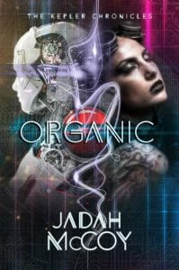 Organic, Book 2 of the Kepler Files